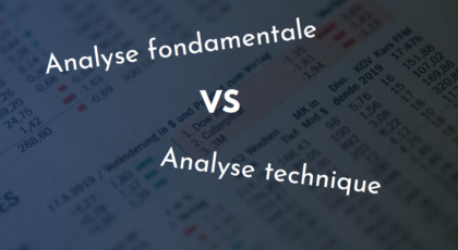 analyse fondamentale VS analyse technique