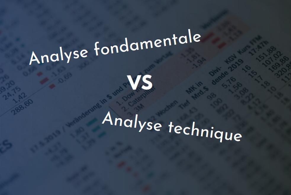 analyse fondamentale VS analyse technique